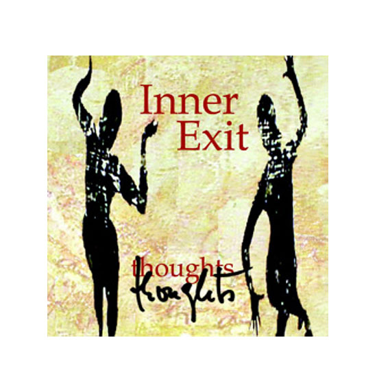 Inner Exit - Thoughts