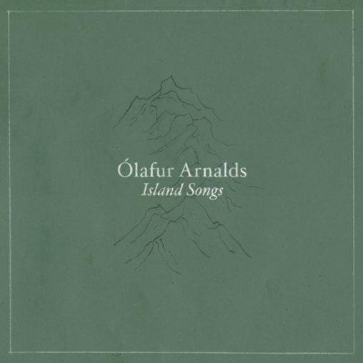 Ólafur Arnalds - Island Songs
